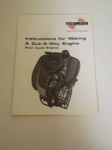 Tecusmeh instructions for making a cutaway engine